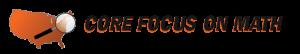 Core Focus on Math
